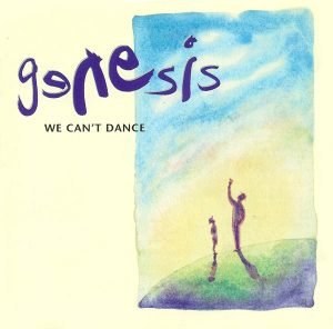 Irony: We Can't Dance by Genesis